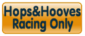 HOPS and HOOVES Racing Only Tickets